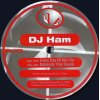 Ham Everyday Of My Life/Detonate 12''